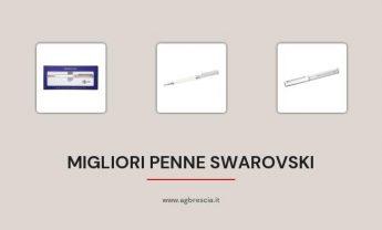 10 Migliori Penne Swarovski del 2021 [Scelte migliori]