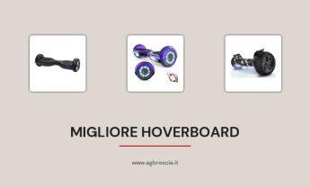 14 Migliore Hoverboard del 2021 [Con motore potente]