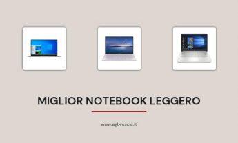 13 Miglior Notebook Leggero del 2021 [Ultra Sottile]